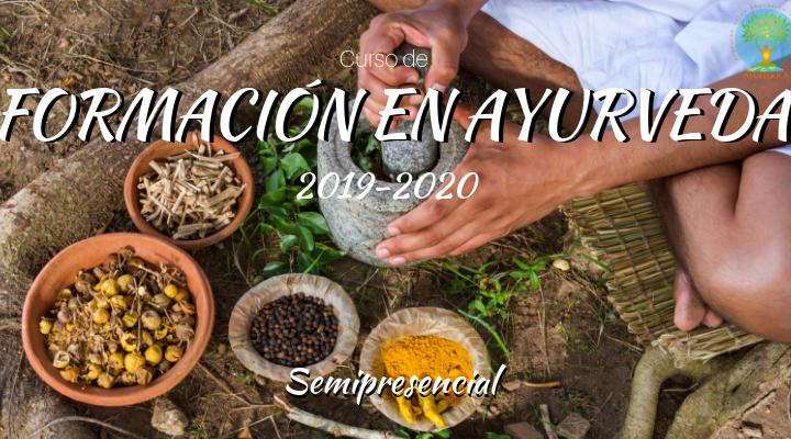 CURSO DE FORMACIÓN EN AYURVEDA 2019-2020